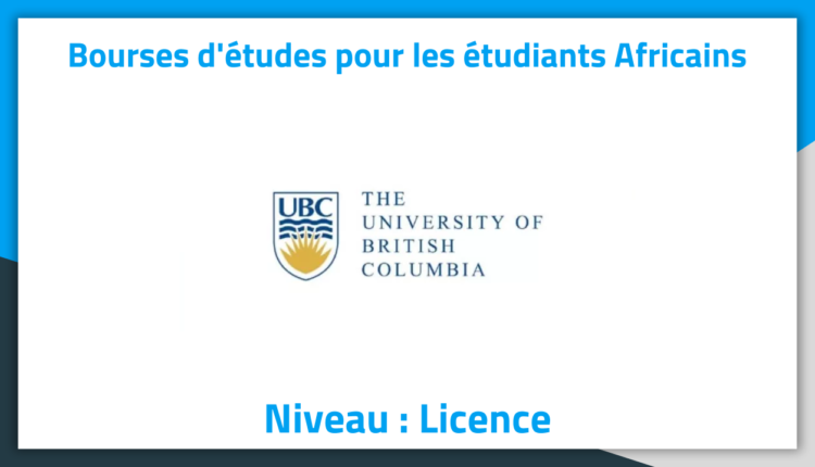 Bourses d'études au Canada à l'university of British Columbia 2019 Bourses d'études au Canada à l'university of British Columbia 2019