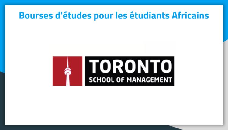 Bourses d'études au Canada Toronto School of Management 2019 Bourses d'études au Canada Toronto School of Management 2019