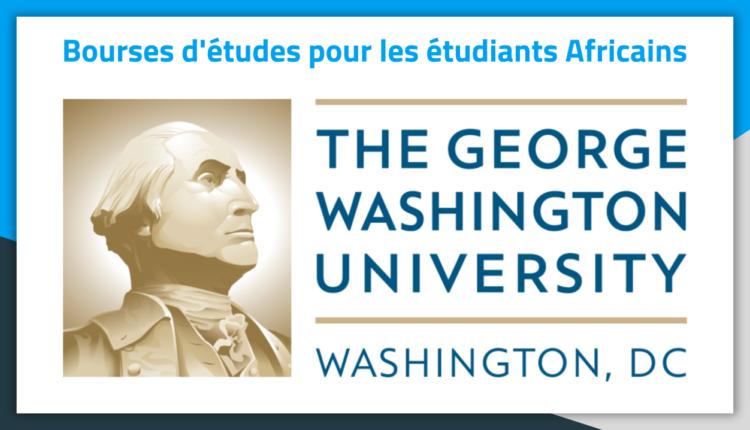 Bourses d'études aux USA George Washington University 2019 Bourses d'études aux USA George Washington University 2019