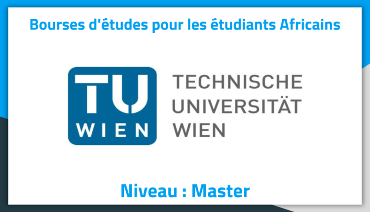 Bourses d'études en Autriche 2019 à l'université technique de Vienne Bourses d'études en Autriche 2019 à l'université technique de Vienne