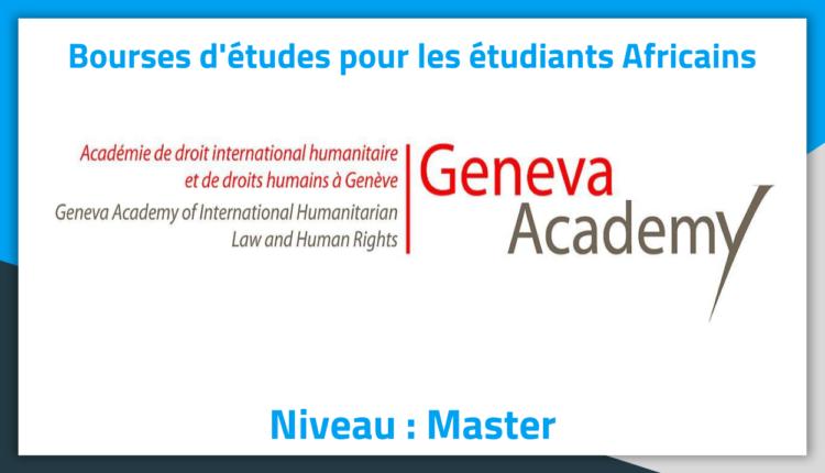 Bourses d'études en Suisse à Geneva Academy 2019 Bourses d'études en Suisse à Geneva Academy 2019