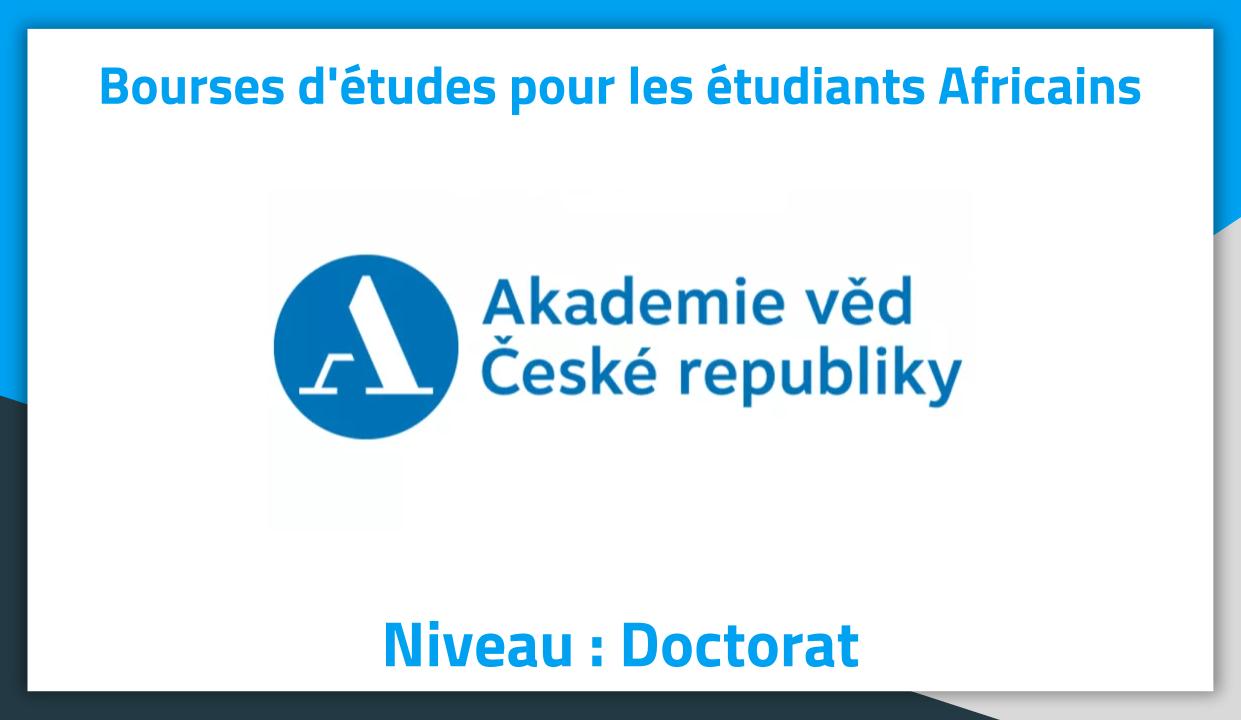 bourses d u0026 39  u00e9tudes en tch u00e8que 2019  u00e0 czech academy of sciences